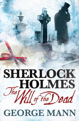 Sherlock Holmes - The Will of the Dead (Paperback)