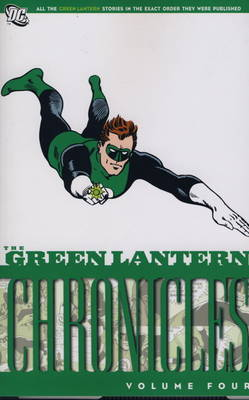 The Green Lantern Chronicles: v. 4 (Paperback)