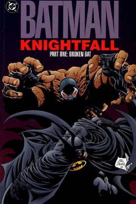 Batman - Knightfall (vol. 1 Collected Edition) (Paperback)
