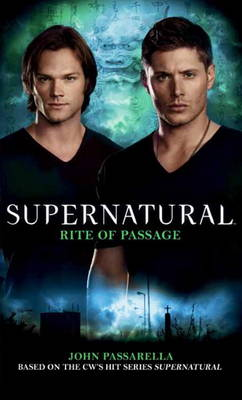 Supernatural - Rite of Passage (Paperback)