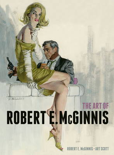 The Art of Robert E. McGinnis (Hardback)