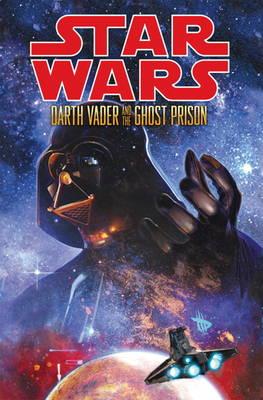 Star Wars: Darth Vader & the Ghost Prison (Hardback)
