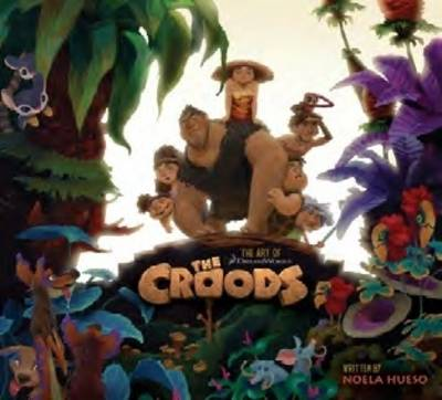 Art of the Croods (Hardback)