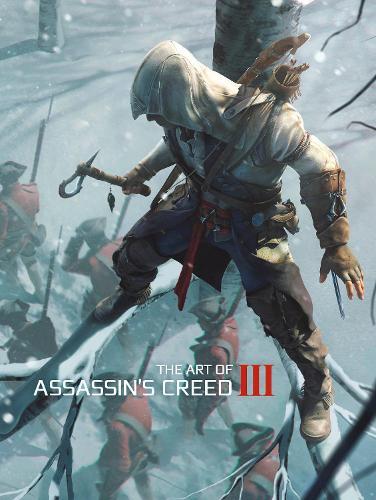 The Art of Assassin's Creed III (Hardback)
