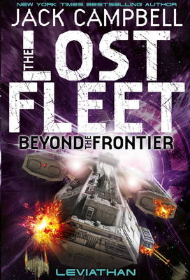 Lost Fleet: Beyond the Frontier - Leviathan Book 5 (Paperback)