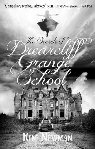 The Secrets of Drearcliff Grange School (Paperback)
