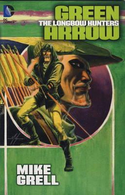 Green Arrow: Longbow Hunters (Paperback)