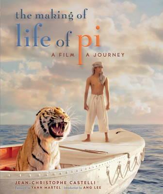 Making of Life of Pi: A Film, a Journey (Hardback)