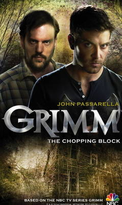 Grimm - The Chopping Block (Paperback)
