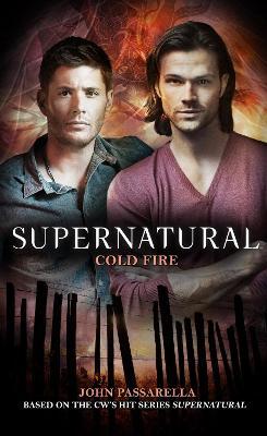 Supernatural: Cold Fire (Paperback)