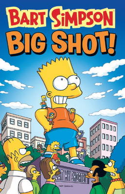 Bart Simpson - Big Shot (Paperback)