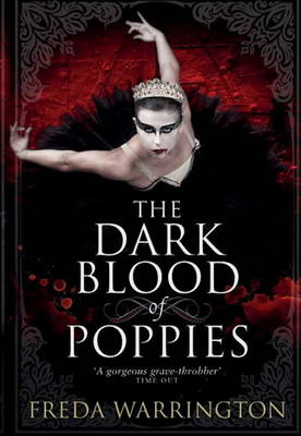 The Dark Blood of Poppies (Paperback)
