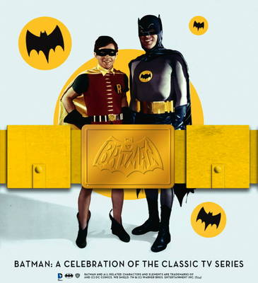 Batman: A Celebration of the Classic TV Series (Hardback)