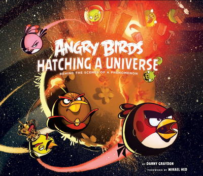 Angry Birds: Hatching a Universe (Hardback)