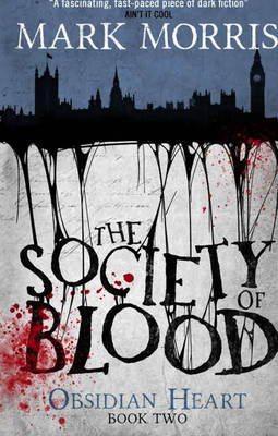 The Society of Blood: Book 2 - Obsidian Heart 2 (Paperback)