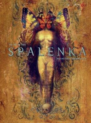 The Art of Greg Spalenka (Hardback)