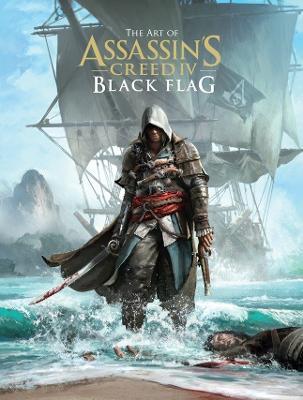 Art of Assassin's Creed IV: The Black Flag (Hardback)