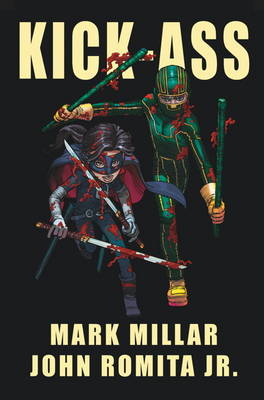 Kick Ass - (Vol 1) (Hardback)