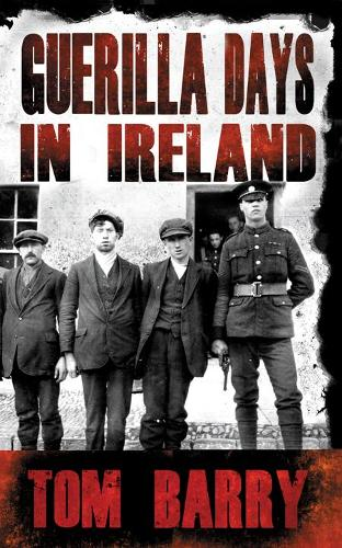 Guerilla Days in Ireland - New Edition (Paperback)