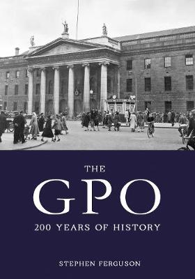 The GPO:: Two Hundred Years of History (Paperback)