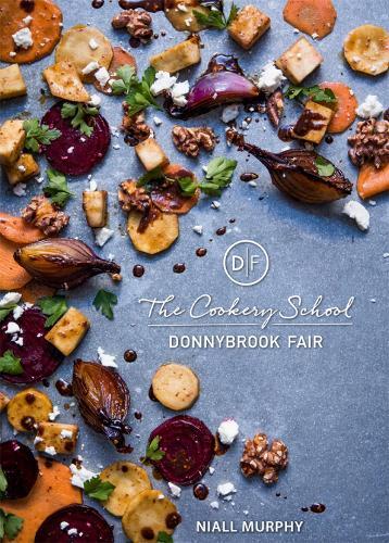 The Cookery School, Donnybrook Fair (Hardback)
