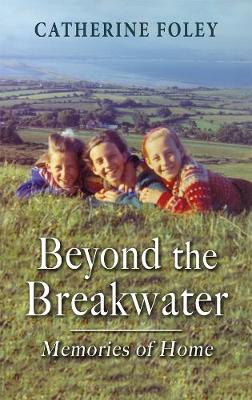 Beyond the Breakwater: Memories of Home (Paperback)