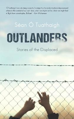 Outlanders: Stories of the Displaced (Paperback)
