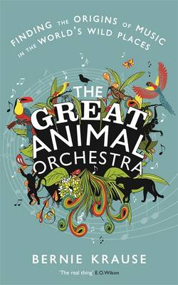 The Great Animal Orchestra (Paperback)