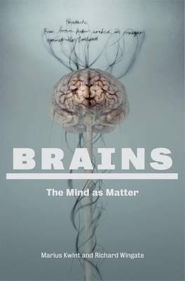 Brains: Mind as Matter (Paperback)