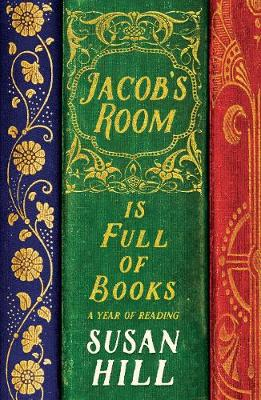 Jacob's Room is Full of Books: A Year of Reading (Hardback)