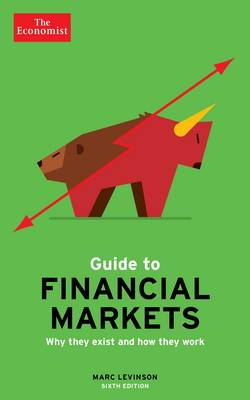 The Economist Guide To Financial Markets 6th Edition (Hardback)