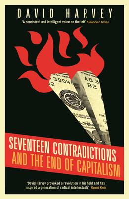 Seventeen Contradictions and the End of Capitalism (Paperback)