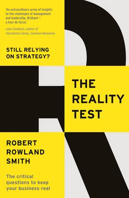 The Reality Test: Still relying on strategy? (Paperback)