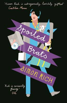 Spoiled Brats (including the story that inspired the film An American Pickle starring Seth Rogen) (Paperback)