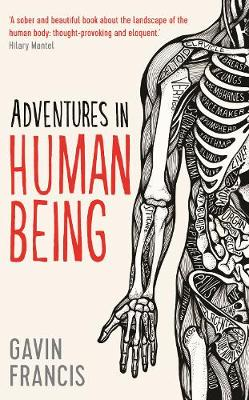 Adventures in Human Being - Wellcome (Hardback)