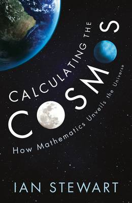 Calculating the Cosmos: How Mathematics Unveils the Universe (Hardback)