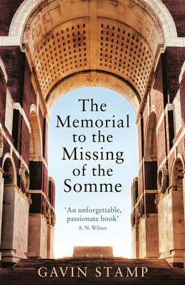 The Memorial to the Missing of the Somme (Paperback)