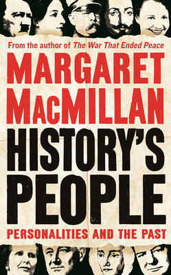 History's People: Personalities and the Past (Hardback)