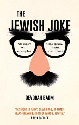 The Jewish Joke: An essay with examples (less essay, more examples) (Hardback)