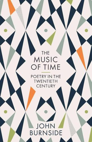The Music of Time: Poetry in the Twentieth Century (Paperback)