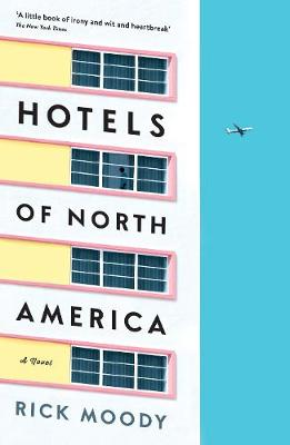 Hotels of North America: A novel (Paperback)
