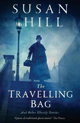 The Travelling Bag: And Other Ghostly Stories (Paperback)