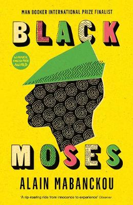 Black Moses: Longlisted for the International Man Booker Prize 2017 (Paperback)