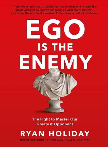Click to view product details and reviews for Ego Is The Enemy.