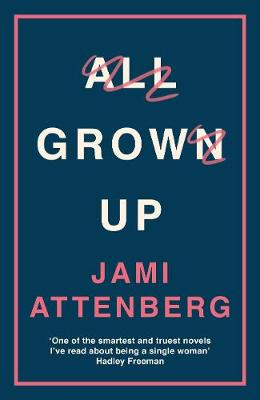 Cover of the book, All Grown Up.