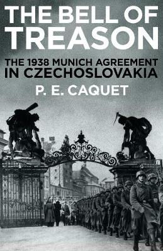 The Bell of Treason: The 1938 Munich Agreement in Czechoslovakia (Hardback)
