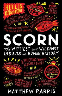 Scorn: The Wittiest and Wickedest Insults in Human History (Paperback)