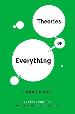 Theories of Everything: Ideas in Profile - Ideas in Profile (Paperback)