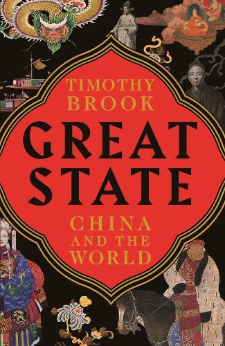 Great State: China and the World (Hardback)