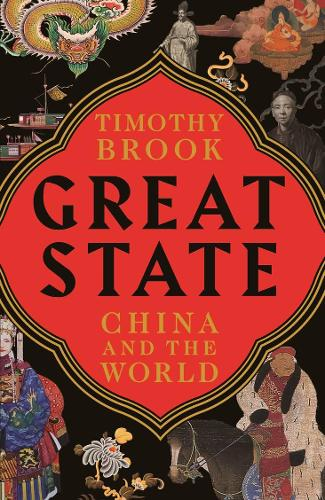 Great State: China and the World (Paperback)